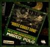 West Coast Love (feat. MC Eiht, King Tee & DJ Revolution) - Single, Marco Polo