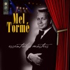 Three Little Words/Slipped Disc/Smooth One/Rachel's Dream - Mel Tormé