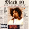 The Paper Route, Mack 10