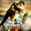 Main Tera Dhadkan Teri (Love Songs)