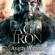 Angus Watson - Age of Iron: Iron Age Trilogy, Book 1 (Unabridged)