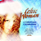A Christmas Celebration-Celtic Woman