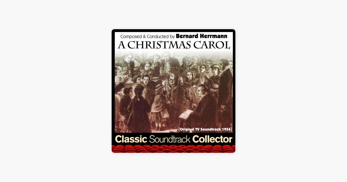 A Christmas Carol Soundtrack.A Christmas Carol Original Tv Soundtrack 1954 By Bernard Herrmann