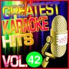 Greatest Karaoke Hits, Vol. 42 (Karaoke Version) - Albert 2 Stone