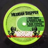 Mexican Stepper - Darkness Dub (Mr. Mambutu Remix)