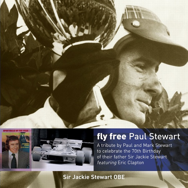 Fly Free (A Tribute to Sir Jackie Stewart) [feat. Eric Clapton] - Single