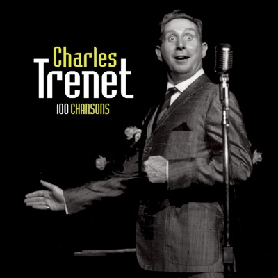 100 Chansons - Charles Trénet