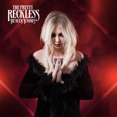 Heaven Knows (Single) - The Pretty Reckless