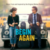 Various Artists - Begin Again - Music From and Inspired By the Original Motion Picture (Deluxe) artwork