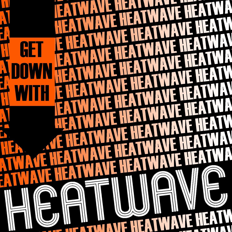 Get Down with Heatwave
