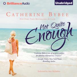 Not Quite Enough: Not Quite, Book 3 (Unabridged) audiobook