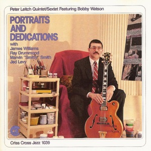 """Portraits and Dedications (feat. Bobby Watson, James Williams, Ray Drummond & Marvin """"Smitty"""" Smith)"""
