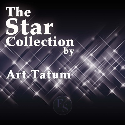 The Star Collection By Art Tatum - Art Tatum