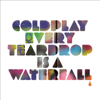 Coldplay - Every Teardrop Is a Waterfall portada