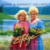 Servus, Gruezi und Hallo - Maria & Margot Hellwig