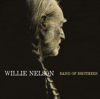 Band of Brothers - Willie Nelson