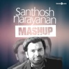 Santhosh Narayanan Mashup Single