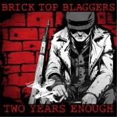 Brick Top Blaggers - American Dream