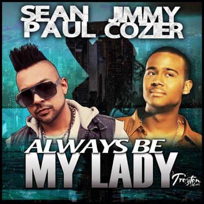 Always Be My Lady - Single - Sean Paul