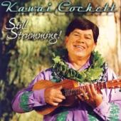 Kawai Cockett - Hanohano No Kalihi