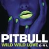 Wild Wild Love (feat. G.R.L.) - Single