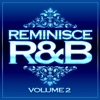Soul IV Real - Reminisce R&B, Vol. 2 Album