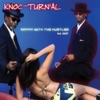 Rappin With the Hustler - Single, Knoc-Turn'al featuring Shaft