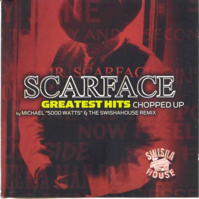 Greatest Hits (Screwed) - Scarface