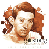 Le siècle d'or : Le poinçonneur des Lilas - Serge Gainsbourg