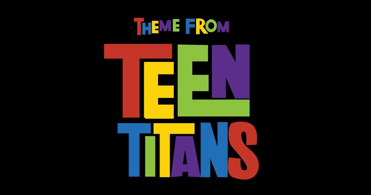Teen Titans Theme Download 57