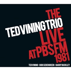 The Ted Vining Trio Live at PBS FM 1981