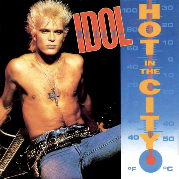 Hot In the City (Remastered) - Single