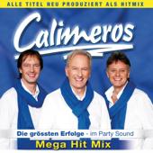 Calimeros - Die größten Erfolge - Mega Hit Mix