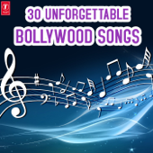 30 Unforgettable Bollwood Songs