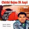 Chithi Sajna Di Aayi