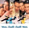 Hum Saath - Saath Hain (Original Motion Picture Soundtrack) - Raamlaxman