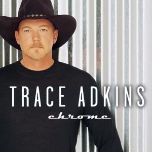 Trace Adkins - Chrome