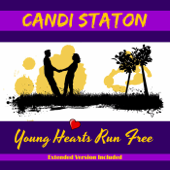 Young Hearts Run Free (Extended Version)