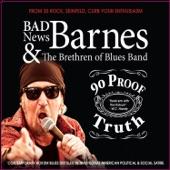 Bad News Barnes - America Needs a Queen