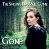 The Singing Bird Will Come - Gone artwork
