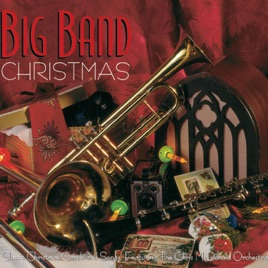 Big Band Christmas by The Chris McDonald Orchestra on Apple Music