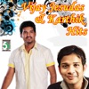 Vijay Jesudas and Karthik Hits