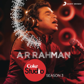 Coke Studio India Season 3: Episode 1-A. R. Rahman