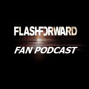 FlashForward Fan Podast