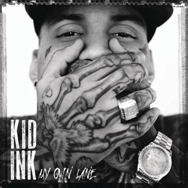 Kid Ink - Slide Up