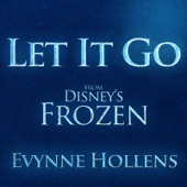 Let It Go-Evynne Hollens