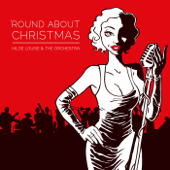 'Round About Christmas - Hilde Louise & the Orchestra