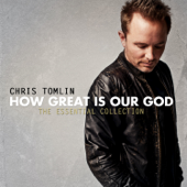 Amazing Grace (My Chains Are Gone)-Chris Tomlin