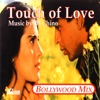Touch Of Love Bollywood Remix