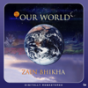 Our World - Zain Bhikha